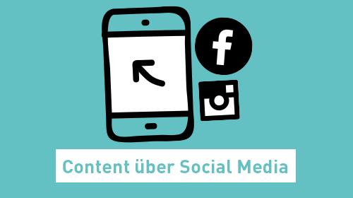 Content über Social Media