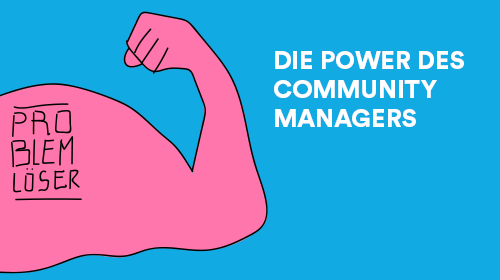 Community Management als Problemlöser