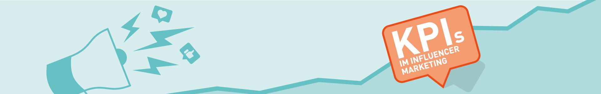 Key-Performance-Indicator im Influencer Marketing: Worauf kommt es an?